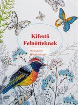Kifestőkönyv felnőtteknek - kifestő, színező, 32 lapos